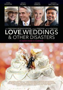 Любовь, свадьбы и прочие катастрофы (2021)