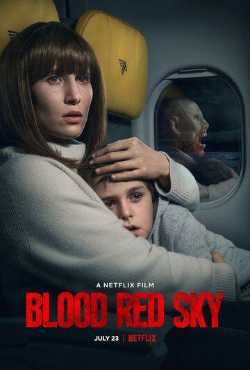 Кроваво-красное небо / Blood Red Sky (2021)