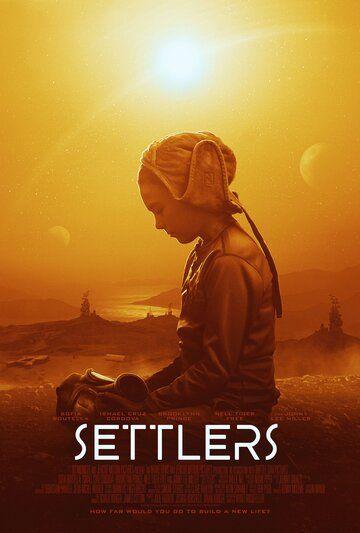 Заложники Марса / Settlers (2021)